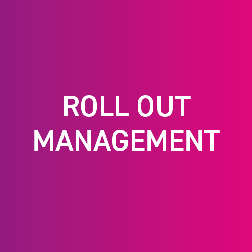 Roll out Management